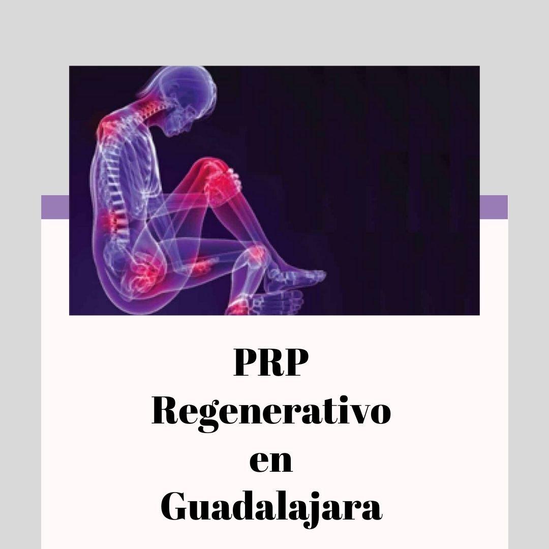 PRP Regenerativo en Guadalajara