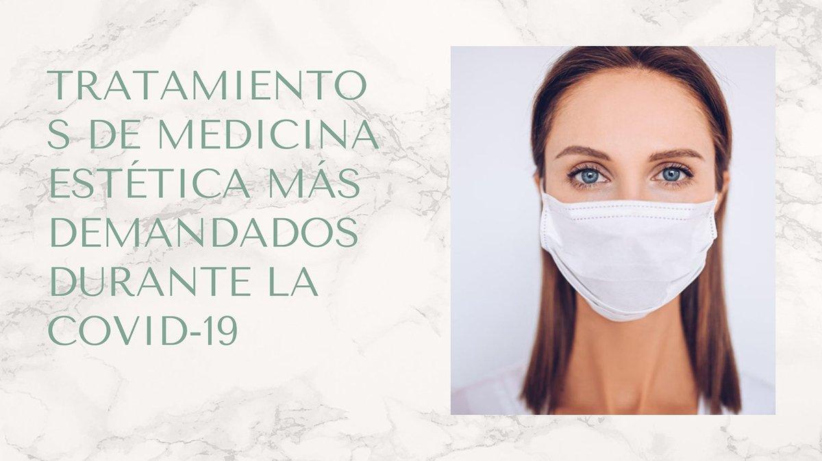 Tratamientos de medicina estética más demandados durante la Covid-19